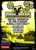 06.05.2011 Make or Break Festival - 2_ Tag