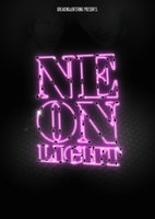 26.11.2011 Breaking & Entering pres. NEONLIGHT