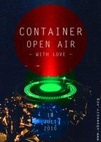 10.07.2010 Container Open Air -With Love