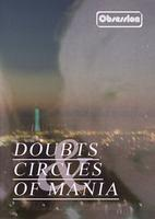 31.12.2009 DOUBTS & CIRCLES OF MANIA