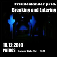 18.12.2010 Freudenkinder - Breaking & Entering